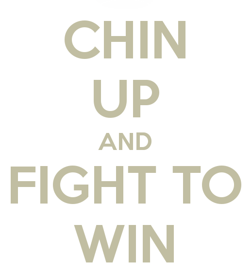 chin-up-and-fight-to-win